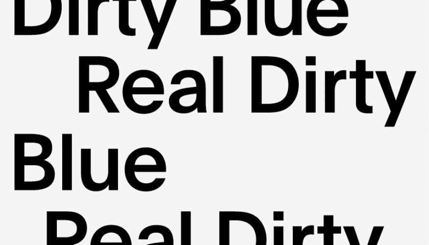 Real Dirty Blue